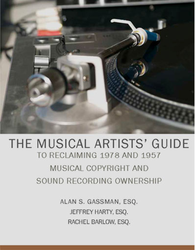The Musical Artists Guide to Reclaiming 1978 and 1957 By Alan s. Gassman, Jeffrey Harty, & Rachel Barlow